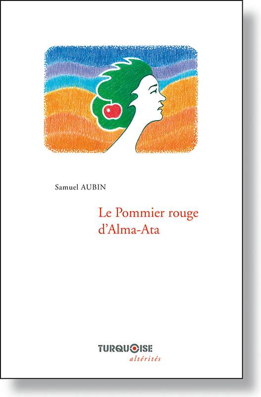 Le Pommier rouge - Samuel Aubin - Editions Turquoise - Boutique en ligne